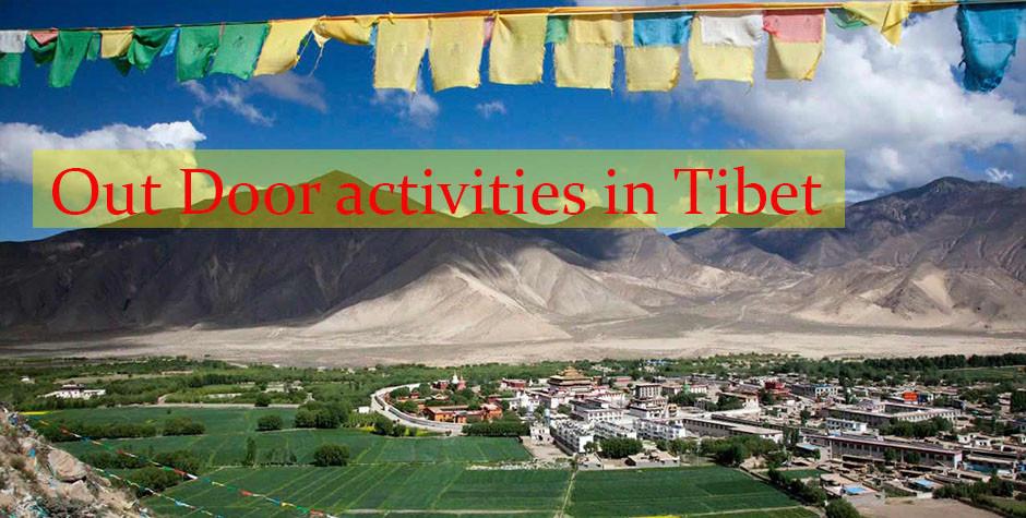 Tibet out door activities